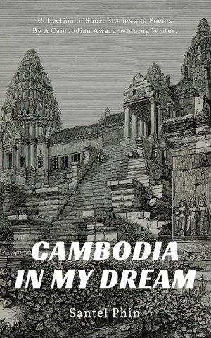 Cambodia In My Dream